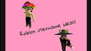 Usernames for roblox!