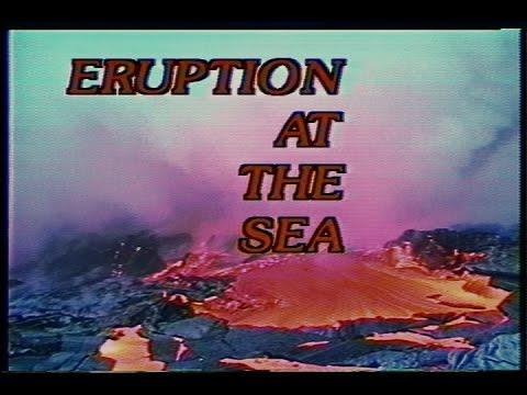 Eruption at the Sea