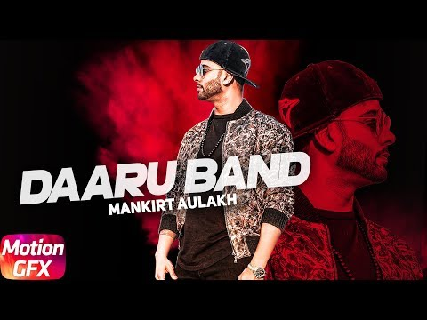 Daaru Band | Motion Poster | Mankirt Aulakh | J Statik | Releasing On 24th May 2018