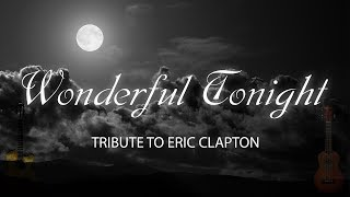 Eric Clapton Wonderful Tonight Cover.mp3
