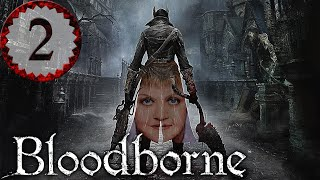 Bloodborne Part 2 - SUPER SLEUTH