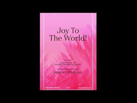 Joy to the World! (SATB) arr. Robert Sterling