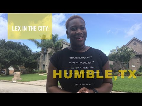 LEX IN THE CITY : Humble, Texas