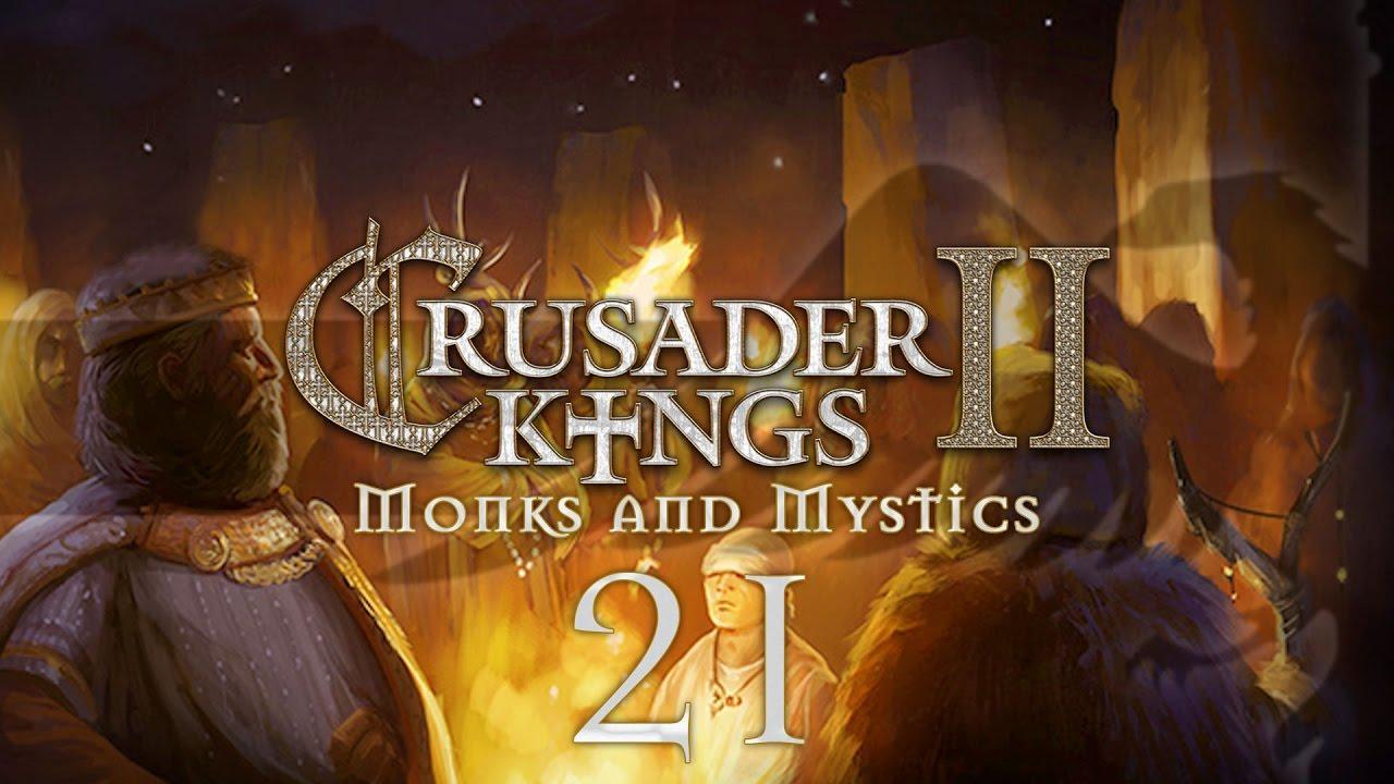 CK2 Monks and Mystics #21 SATANIC CRUSADER - Crusader Kings 2 Gameplay /  Let's Play