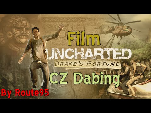 Uncharted: Drake's Fortune - Film [CZ Dabing]