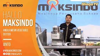 [Live Hallo Maksindo] ANEKA MESIN VEGETABLE CUTTER