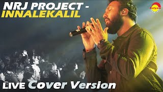NRJ Project Innalekalil (Live Cover Version)