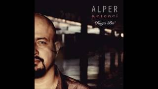 Alper Ketenci - Gidiyorum [ © 2016 Rüya Bu' - Es Müzik ]