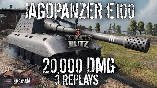 Jagdpanzer E100 Review - 20,000 Dmg x 3 Replays - Wot blitz