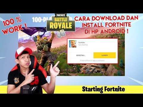 100% WORK ! CARA DOWNLOAD DAN INSTALL FORTNITE DI HP ANDROID (BETA)