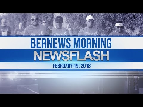 Bernews Newsflash For Monday February 19, 2018