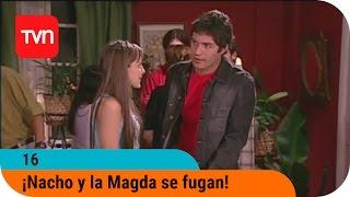 16  T01e15: ¡nacho Y La Magda Se Fugan!