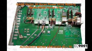HAAS Vector 20 Horse Power Drive Repairs @ Advanced Micro Services Pvt. Ltd,Bangalore,India