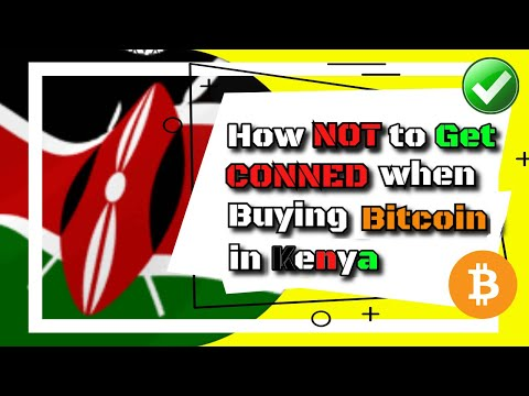 How NOT to get CONNED when Buying BITCOIN in Kenya