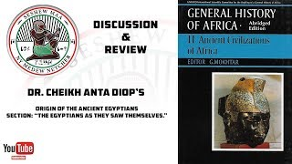 Discussion & Review - Cheikh Anta Diop's