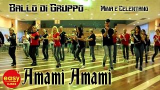 AMAMI AMAMI | BALLO DI GRUPPO 2017 | Mina Celentano - Coreo EasydanceGroup - Passi - Tutorial