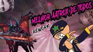 REWORK DE AATROX - NIVEL CHALLENGE