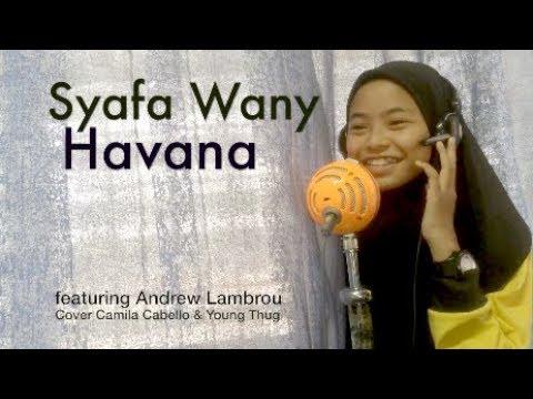 Syafa Wany feat Andrew Lambrou - Havana (Cover) Camila Cabello ft. Young Thug