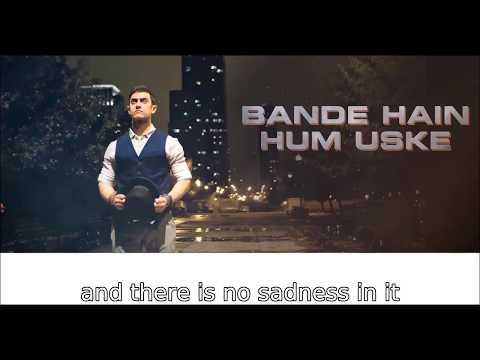Bande Hain Hum Uske English Translation