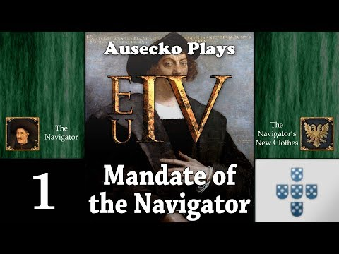 EUIV The Navigator's Mandate 1 [To the Ships!]