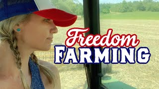 Freedom Farming! : Making Hay on Independence Day