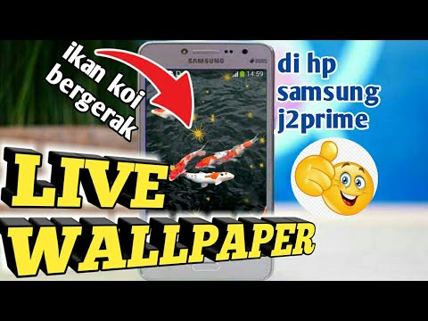 Cara Bikin Wallpaper Bergerak Di Hp Samsung All Android Youtube