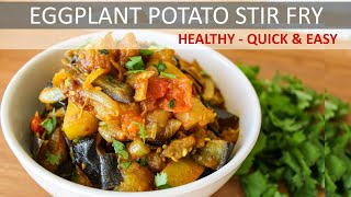 Eggplant & Potato Recipe (Vegan & Gluten-free) | Healthy Vegan Recipe | Aloo Baingan Sabzi