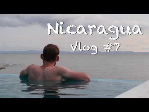 Travel VLOG 7   a few days in Nicaragua   Volcano Boarding and Infinity pool