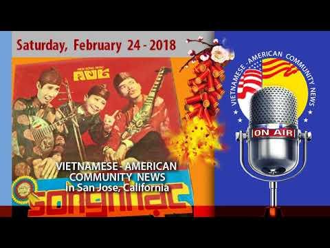 Ngày 24 tháng 2-2018. Radio Thông Tin Cộng Đồng Việt-Mỹ (VAC News)