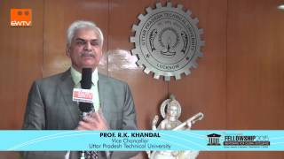 Prof R K Khandal, Vice Chancellor, Uttar Pradesh Technical University, English Version