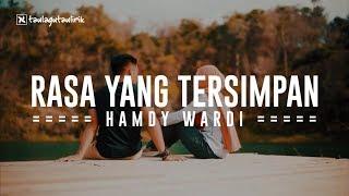 Hamdy Wardi - Rasa Yang Tersimpan | Official Music | Lirik