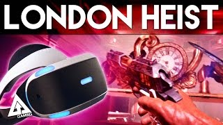 London Heist Project Morpheus Gameplay | PlayStationVR