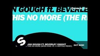 NERVO & Ivan Gough ft. Beverley Knight - Not Taking This No More (Bass King Vs. X-VERTIGO Remix)