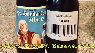 The Best Beer in the World? Westvelteren 12 vs. St. Bernardus 12