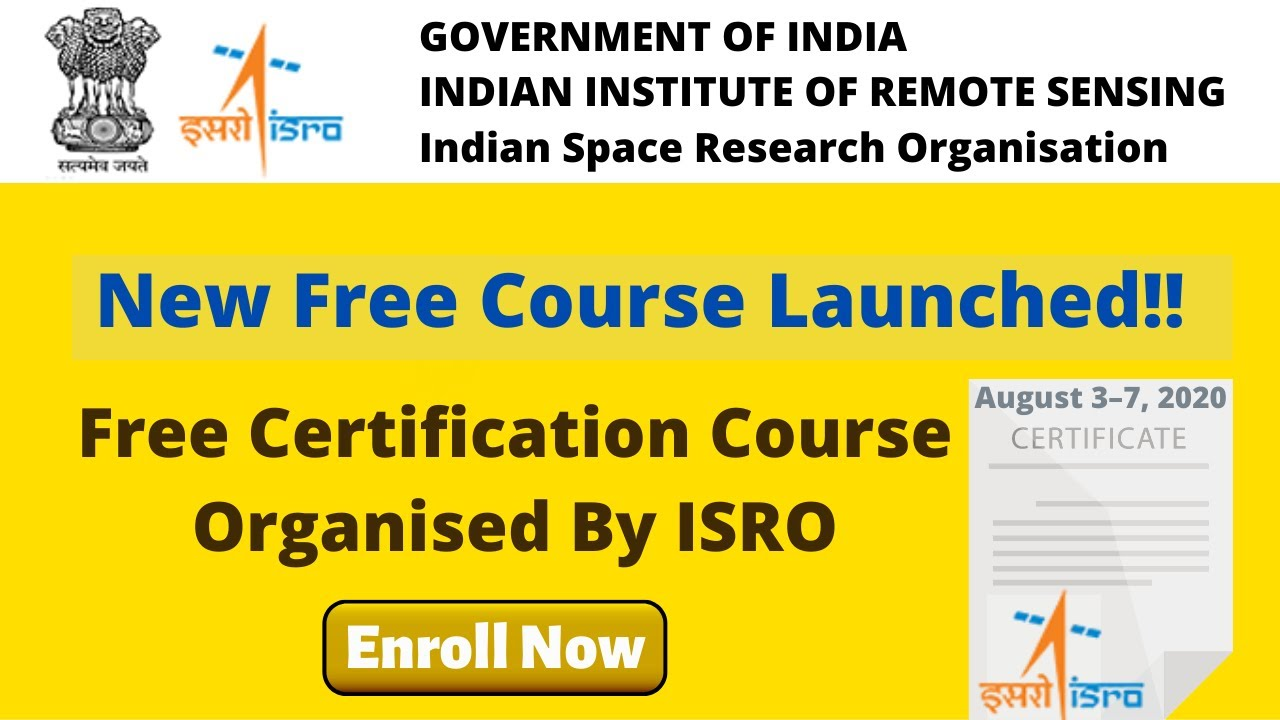 ISRO - Launch New Free Certificate Courses | Free Government Course | Register for ISRO Courses