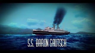 S S  Baron Gautsch (WIP)