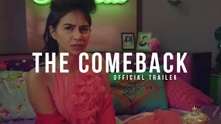 THE COMEBACK (2015) - C1Originals Trailer - Kaye Abad Comedy