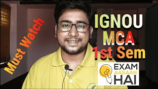 IGNOU MCA First Semester Tips & Suggestion || Exam Aasaan Hai