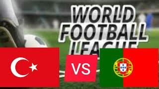 TURKEY PORTUQAL 5 0 World Football Leage gameplay