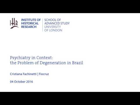 Psychiatry in Context: the Problem of Degeneration in Brazil