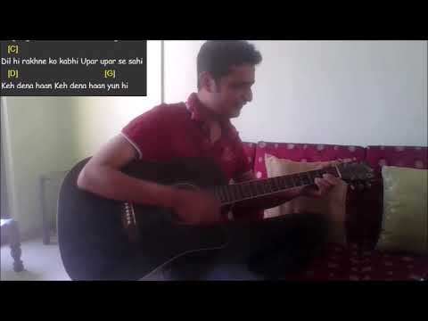 Kitne Dafe Dil Ne Kaha Guitar Cover With Chords