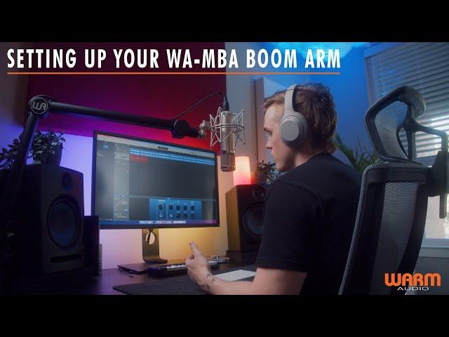 Setting Up Your WA-MBA Boom Arm   Warm Audio
