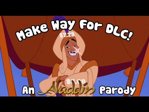 Make Way For DLC! - An Aladdin Parody