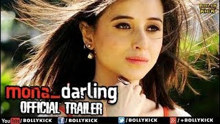 Mona Darling Official Trailer | Hindi Trailer 2017 | Bollywood Trailer