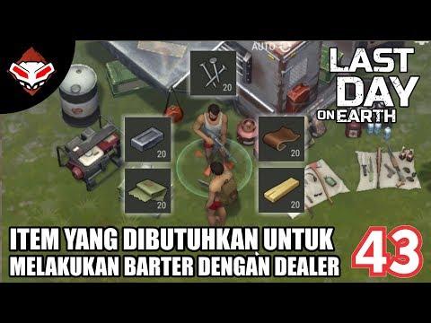 Last Day on Earth - (43) Item yang dibutuhkan untuk Melakukan Barter dengan Dealer