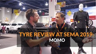 Tyre Review and MOMO Tyres at SEMA 2019 in Las Vegas