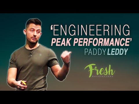 PEAK PERFORMANCE with PADDY LEDDY at FRESH RESOLUTIONS 2018