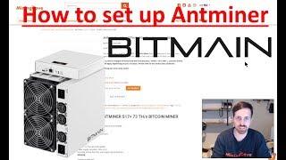 how to set up antminer s17 bitcoin miner  ( 4min tuto ) - MiningCave