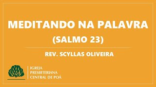 Meditando na Palavra: Salmo 23