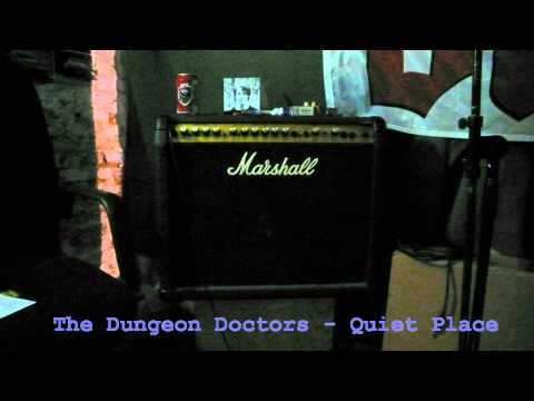 The Dungeon Doctors - Quiet Place